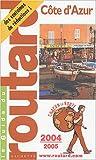 echange, troc Guide du routard - Le Guide du routard : Côte d'Azur 2004