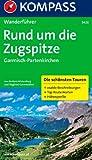 Rund um die Zugspitze - Garmisch-Partenkirchen: Wanderführer mit Tourenkarten, Höhenprofilen und Wandertipps (KOMPASS-Wanderführer)