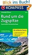 Rund um die Zugspitze - Garmisch-Partenkirchen: Wanderführer mit Tourenkarten, Höhenprofilen und Wandertipps