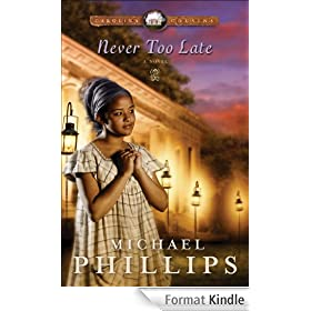 Never Too Late (Carolina Cousins Book #3)