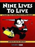 Nine Lives to Live: A Classic Felix Celebration