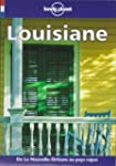 Guide Lonely Planet. Louisiane