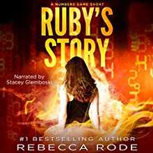 Ruby's Story: A Numbers Game Short | Livre audio Auteur(s) : Rebecca Rode Narrateur(s) : Stacey Glemboski