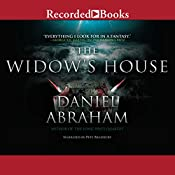 The Widow's House: The Dagger and the Coin, Book 4 | Daniel Abraham