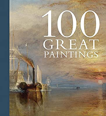 One Hundred Great Paintings (National Gallery London)