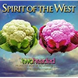 Two Headedby Spirit of the West