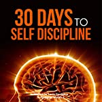 Self Discipline: 30 Days to Self Discipline: 30 Days to Greatness, Volume 2 |  30 Days to Greatness,Lucia Georgiou