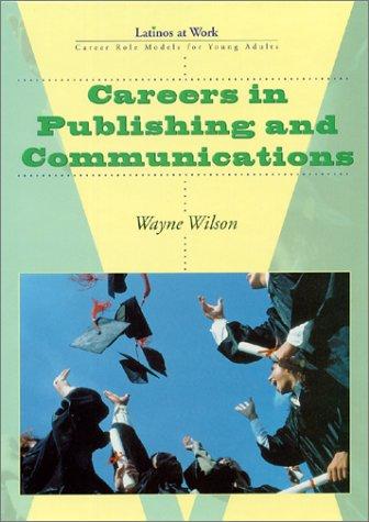 Careers in Publishing (Lw)(Oop) (Latinos at Work)