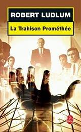La  trahison Prométhée