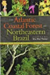The Atlantic Coastal Forest of Northe...