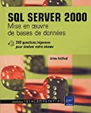 SQL Server 2000 : Mise en oeuvre de bases de donnes