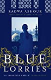 img - for Blue Lorries by Radwa Ashour (2015-07-28) book / textbook / text book