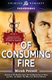 Of Consuming Fire: Middle of the Garden, Book 3 (Operation: Middle of the Garden)