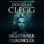 The Nightmare Chronicles | Douglas Clegg