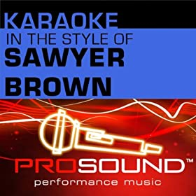 Step That Step (Karaoke Lead Vocal Demo)[In the style of Sawyer Brown]