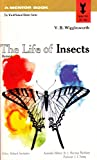 img - for The Life of Insects Mentor Book (The World Natural History Series) book / textbook / text book