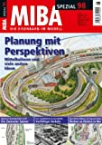 MIBA Spezial 98 - Planung mit Perspektiven