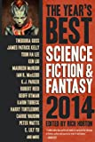 The Years Best Science Fiction & Fantasy 2014 Edition