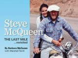 Steve McQueen: The Last Mile...Revisited