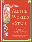 img - for All The World's A Stage: Speeches, Poems, and Songs from William Shakespeare book / textbook / text book