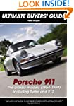 Porsche 911: The Classic Models (1964...