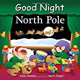 img - for Good Night North Pole (Good Night Our World) book / textbook / text book