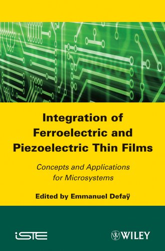 Integration Of Ferroelectric And Piezoelectric Thin Films: Concepts Ans Applications For Microsystems (Iste)
