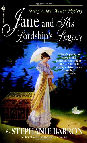 Jane and His Lordship's Legacy (Jane Austen Mysteries), Barron, Stephanie