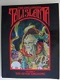 The Cyclopedia Talislanta: The Seven Kingdoms