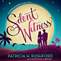 Silent Witness: Jennie McGrady, Book 2 (       UNABRIDGED) by Patricia H. Rushford Narrated by Rachel Dulude