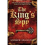 The King's Spy (Thomas Hill Trilogy 1)by Andrew Swanston
