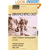 Branching Out: Joint Forest Management in India (Studies in Social Ecology and Environmental History)