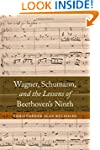 Wagner, Schumann, and the Lessons of...