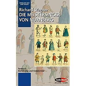 Die Meistersinger von Nürnberg: Textbuch - Einführung und Kommentar. WWV 96. Textbuch/Libretto. (O