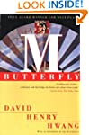 M. Butterfly: With an Afterword by th...