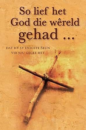 So lief het God die wereld gehad  (eBoek): Gedagtes oor