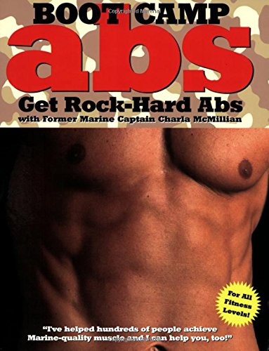Boot Camp Abs: Get Rock-Hard Abs With Former Marine Captain Charla Mcmillian