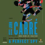 A Perfect Spy: A Novel | John le Carré