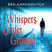 Whispers Under Ground: Peter Grant, Book 3 | Ben Aaronovitch