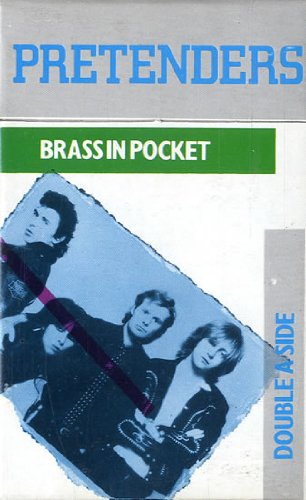 Pretenders - Brass In The Pocket - Zortam Music