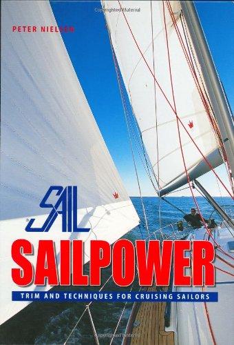 Sailpower: Trim and Techniques for Cruising Sailors PDF