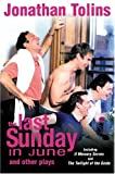 The Last Sunday in June and Other Plays: Including If Memory Serves and The Twilight of the Golds