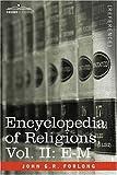 Encyclopedia of Religions - in three volumes, Vol. II: E-M by John G.R. Forlong