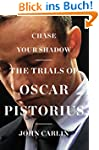 Chase Your Shadow: The Trials of Osca...