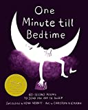 img - for One Minute till Bedtime: 60-Second Poems to Send You off to Sleep book / textbook / text book