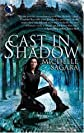 Cast in Shadow (The Chronicles of Elantra, Book 1) [Mass Market Paperback]