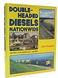 Double Headed Diesels Nationwide