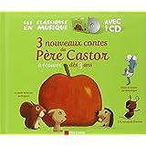 3 nouveaux contes du Père Castor : A écouter dès 3 ans (1CD audio)