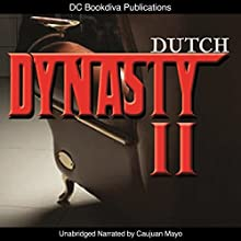 Dynasty 2: Mafia Fiction Series, Book 2 (       UNABRIDGED) by Dutch Narrated by Caujuan Akim Mayo