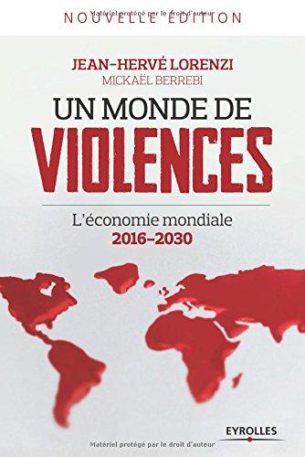Un monde de violences : L'économie mondiale 2016-2030